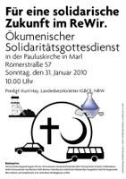 Ökumenischer Solidaritätsgottesdienst am 31. Januar 2010 - Für eine solidarische Zukunft im ReWir