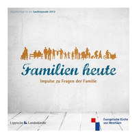 """Familien heute – Impulse zu Fragen der Familie"""